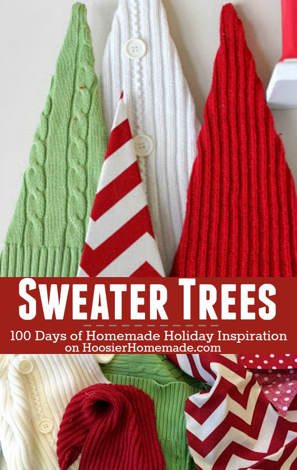 Sweater Trees - Use up those old sweaters and make these adorable EASY Christmas decorations! Visit our 100 Days of Homemade Holiday Inspiration for more recipes, decorating ideas, crafts, homemade gift ideas and much more!