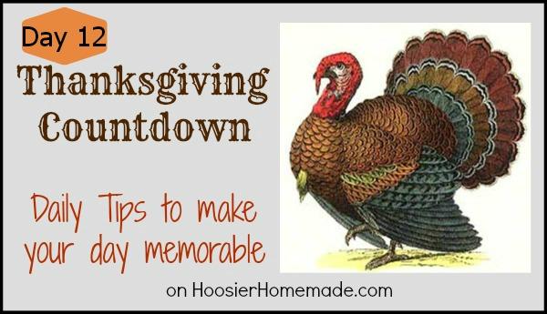 Thanksgiving Countdown: Daily tips :: HoosierHomemade.com