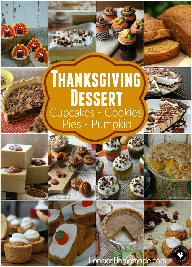 THANKSGIVING DESSERT - Do you love Pie? How about Fudge? Maybe Cupcakes? Or perhaps Pumpkin Bread? No matter which one is your favorite, there are plenty of Thanksgiving Dessert Recipes to choose from!