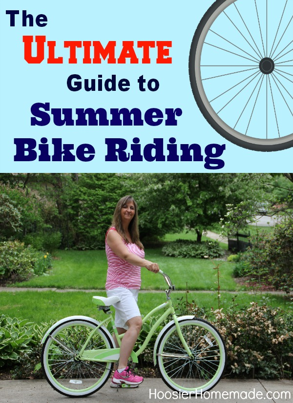 The Ultimate Guide to Summer Bike Riding | on HoosierHomemade.com