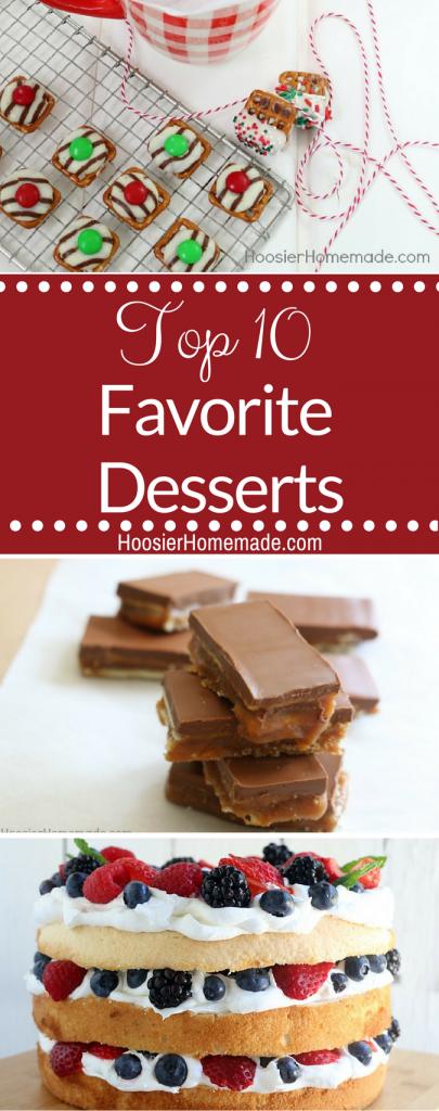Top 10 Favorite Desserts on Hoosier Homemade!