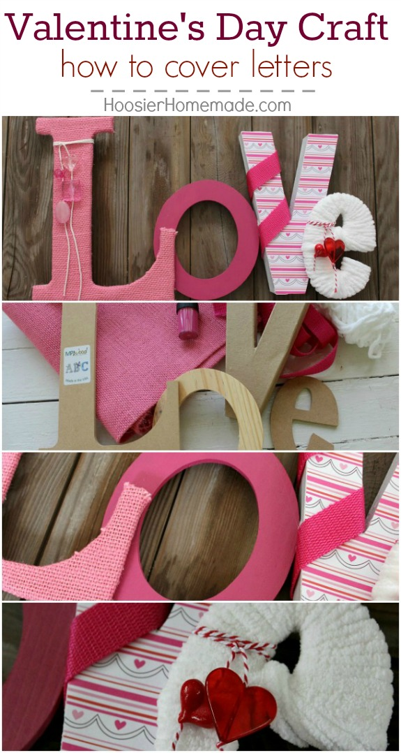 This Valentine's Day Craft makes a great Valentine's Day Decoration or perfect for gift giving! Learn how to cover letters! Pin to your DIY Board!