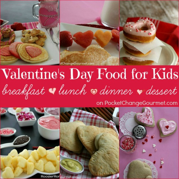 Valentine's Day Food Ideas for Kids | Recipes on PocketChangeGourmet.com