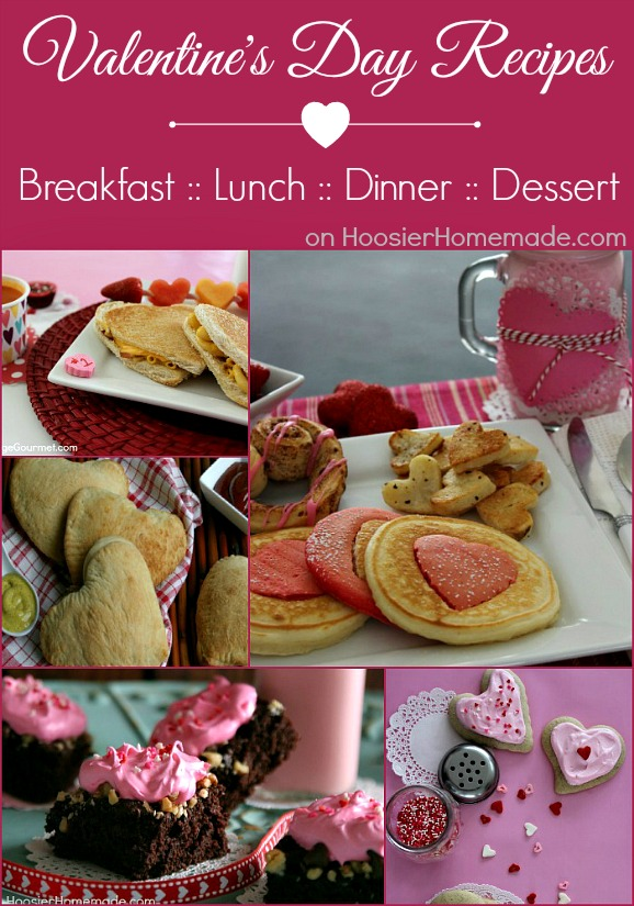 Valentine S Day Recipes Breakfast Lunch For Kids Dinner For Kids Dinner For