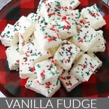 Vanilla Christmas Fudge