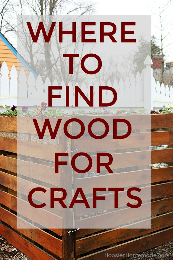 Do you struggle to find wood for crafts? Don't have a stock pile in your back yard? Here are a some places where you find wood for crafts!