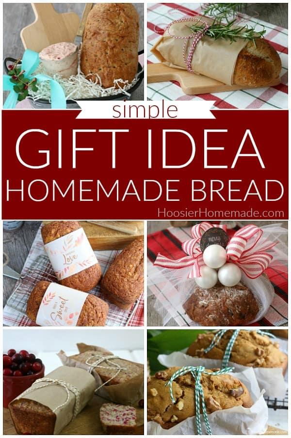Homemade Bread Gift Idea