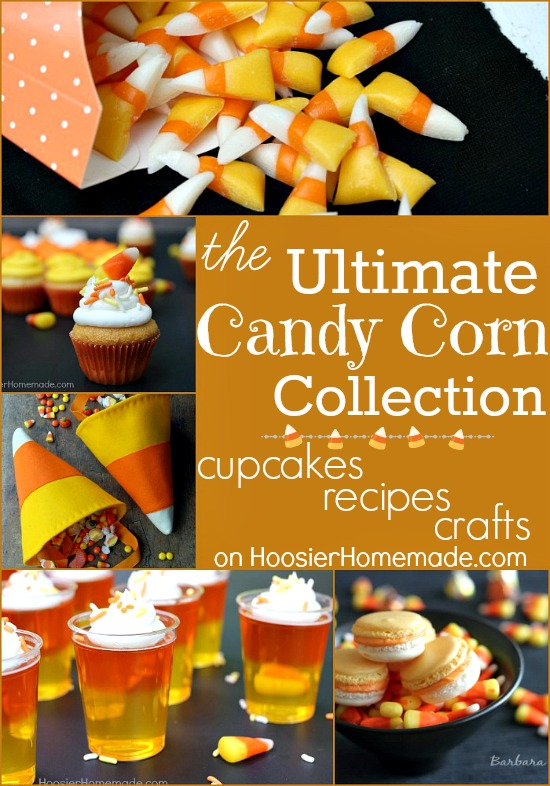 Ultimate Candy Corn Collection: Cupcakes, Recipes and Crafts on HoosierHomemade.com