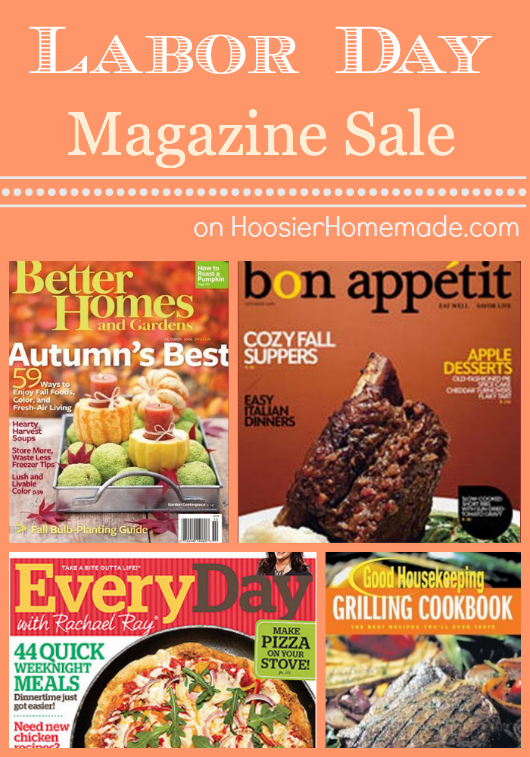 Labor Day Magazine Sale :: HoosierHomemade.com